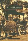 South Holland (Images of America (Arcadia Publishing)) Cover Image