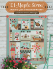 101 Maple Street: A Fanciful Quilt of Woodland Wonders Cover Image