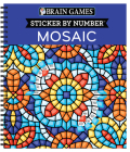 Brain Games - Sticker by Number: Mosaic (20 Complex Images to Sticker) Cover Image