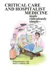 Critical Care and Hospitalist Medicine Made Ridiculously Simple Cover Image