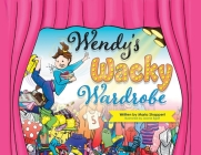 Wendy's Wacky Wardrobe: A Tale of Temperance Cover Image