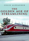 The Golden Age of Streamlining Cover Image