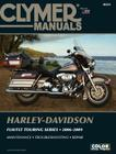 Harley-Davidson FLH/FLT Touring Series 2006-2009 [With CDROM] (Clymer Manuals: Motorcycle Repair) Cover Image