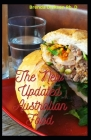 The New Updated Australian Food: Tasty Recipes In Australia Cover Image