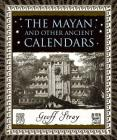 The Mayan and Other Ancient Calendars Cover Image
