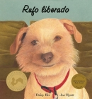 Rufo Liberado (Sit! Stay! Read!) Cover Image