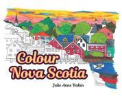 Colour Nova Scotia Cover Image