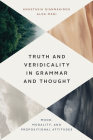 Truth and Veridicality in Grammar and Thought: Mood, Modality, and Propositional Attitudes Cover Image