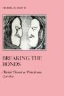 Breaking the Bonds: Marital Discord in Pennsylvania, 1730-1830 (American Social Experience #18) Cover Image