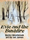 Evie and the Bushfire Cover Image