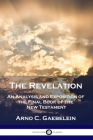 The Revelation: An Analysis and Exposition of the Final Book of the New Testament Cover Image