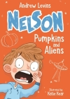 Pumpkins and Aliens (Nelson #1) Cover Image