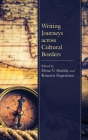 Writing Journeys across Cultural Borders Cover Image
