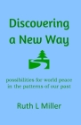 Discovering A New Way Cover Image