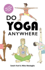 Do Yoga Anywhere Cover Image