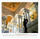 The Most Beautiful Libraries in the World Cover Image