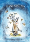 First Spring: An Innu Tale of North America Cover Image