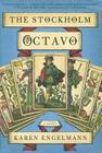 The Stockholm Octavo: A Novel Cover Image