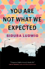 You Are Not What We Expected Cover Image