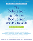 The Relaxation and Stress Reduction Workbook Cover Image