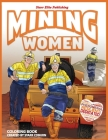 Mining Women Coloring Book Cover Image
