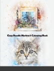 Easy Doodle Abstract Colouring Book: 31 Original Hand-Drawn Abstract Designs Cover Image