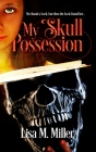 My Skull Possession Cover Image