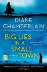 Big Lies in a Small Town: A Novel Cover Image