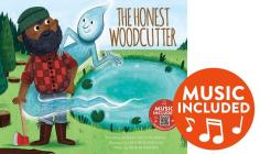 The Honest Woodcutter (Classic Fables in Rhythm and Rhyme) Cover Image