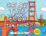 Color This Book San Francisco Novelty