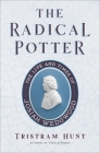 The Radical Potter: The Life and Times of Josiah Wedgwood Cover Image