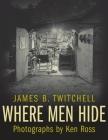Where Men Hide Cover Image