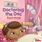 Doc McStuffins Read-Along Storybook and CD Doctoring the Doc Cover Image