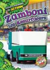 Zamboni Ice Resurfacers (Mighty Machines in Action) Cover Image