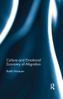 Culture and Emotional Economy of Migration Cover Image