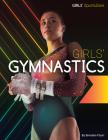 Girls' Gymnastics (Girls' Sportszone) Cover Image