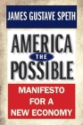 America the Possible: Manifesto for a New Economy Cover Image