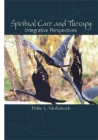 Spiritual Care and Therapy: Integrative Perspectives Cover Image