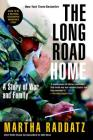 The Long Road Home: A Story of War and Family Cover Image