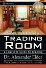 Come Into My Trading Room: A Complete Guide to Trading (Wiley Trading #146) Cover Image
