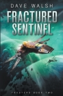 Fractured Sentinel Cover Image
