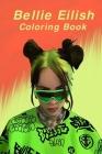 Billie Eilish Coloring Book: for Big Eillish Fans Cover Image