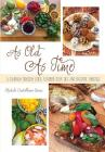 As Old as Time: A Culinary Odyssey Using Flavored Olive Oils and Balsamic Vinegars Cover Image