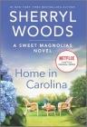 Home in Carolina (Sweet Magnolias Novel #5) Cover Image