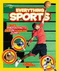 National Geographic Kids Everything Sports: All the Photos, Facts, and Fun to Make You Jump! Cover Image