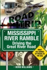 Mississippi River Ramble: : Driving the Great River Road Cover Image