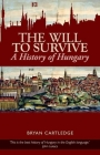 Will to Survive: A History of Hungary Cover Image