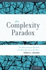 Complexity Paradox: The More Answers We Find, the More Questions We Have Cover Image
