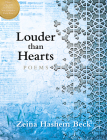 Louder Than Hearts: Poems (May Sarton New Hampshire Prize Winner for Poetry) Cover Image