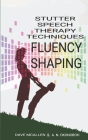 Stutter Speech Therapy Techniques: Fluency Shaping Cover Image